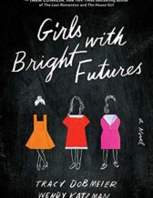 Girls With Bright Futures Book Cover Image