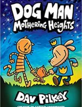 Dog Man Mothering Heights Cover