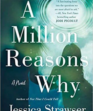 A Million Reasons Why book