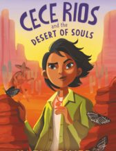 Cece Rios and the Desert of Souls book cover