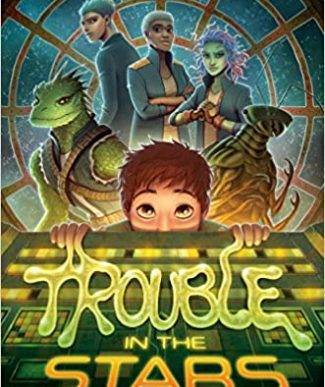 Trouble in the Stars book