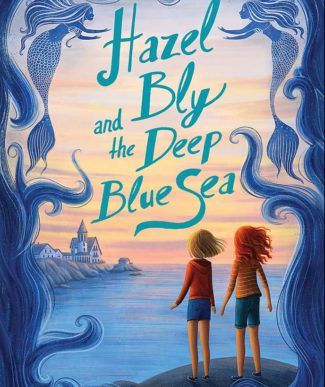Hazel Bly and the Deep Blue Sea book cover