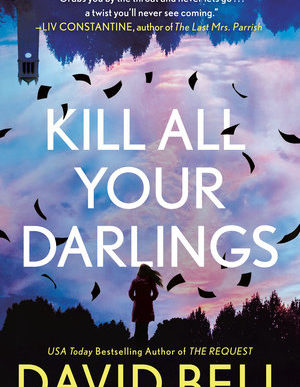 Kill ALl Your darlings book