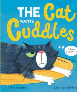The Cat Wants Cuddles book